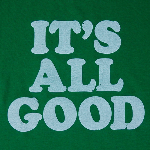 its all good