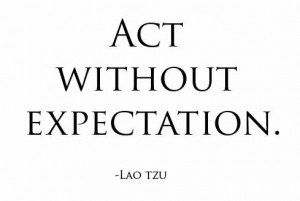 quote act without expectation