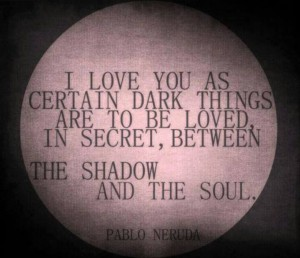 love you between the shadow and the soul